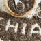 Chia Seeds – Superfoods or Dirty Lie?